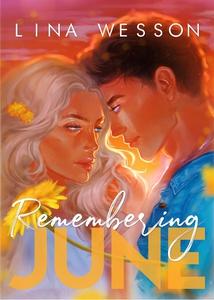 Remembering June (e-bok) av Lina Wesson