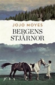 Bergens stjärnor (e-bok) av Jojo Moyes