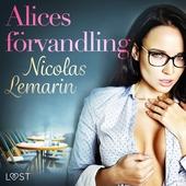 Alices förvandling - erotisk novell