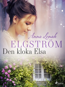Den kloka Elsa (e-bok) av Anna Lenah Elgström