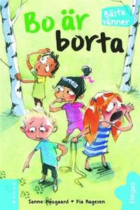 Bo är borta! (e-bok) av Sanne Haugaard, Pia Aag