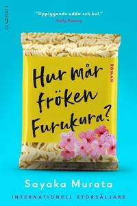 Hur mår fröken Furukura? (e-bok) av Sayaka Mura