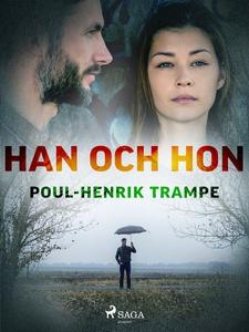 Han och hon (e-bok) av Poul-Henrik Trampe
