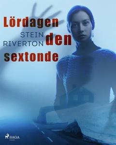 Lördagen den sextonde (e-bok) av Stein Riverton