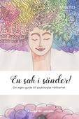 En sak i sänder! Din egen guide till psykologisk hållbarhet