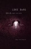Loke Borg | Gaia - Kraft och Offer