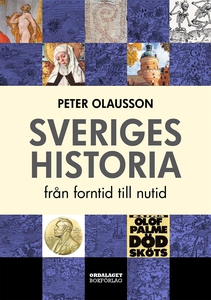 Sveriges historia - från forntid till nutid (e-