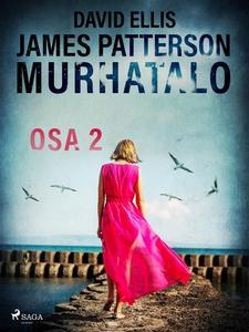 Murhatalo: Osa 2 (e-bok) av James Patterson, Da