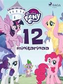My Little Pony - 12 minitarinaa