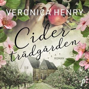 Ciderträdgården (ljudbok) av Veronica Henry