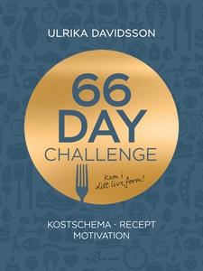 66 day challenge: Kostschema, recept, motivatio