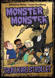 Monster Monster 5 Trollkarlstrollet (e-bok) av