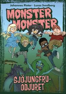 Monster monster 6 Sjöjungfruodjuret (e-bok) av