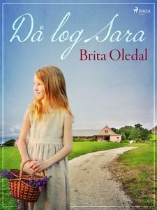 Då log Sara (e-bok) av Brita Oledal