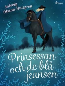 Prinsessan och de blå jeansen (e-bok) av Solvei
