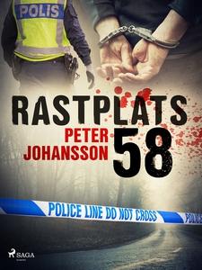 Rastplats 58 (e-bok) av Peter Johansson