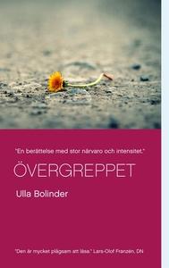 Övergreppet (e-bok) av Ulla Bolinder