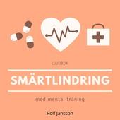Smärtlindring med mental träning