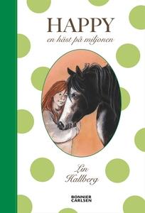 Happy - en häst på miljonen (e-bok) av Lin Hall