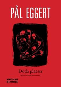 Döda platser (e-bok) av Pål Eggert