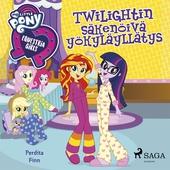 My Little Pony - Equestria Girls - Twilightin säkenöivä yökyläyllätys