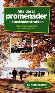 Alla dessa promenader i Stockholmstrakten (e-bo