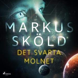 Det svarta molnet (ljudbok) av Markus Sköld