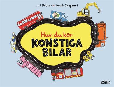 Hur du kör konstiga bilar (e-bok) av Ulf Nilsso
