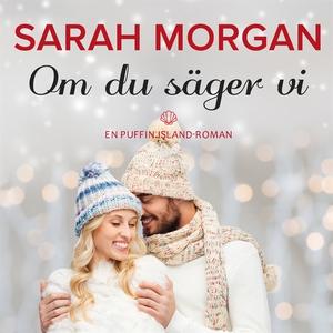 Om du säger vi (ljudbok) av Sarah Morgan