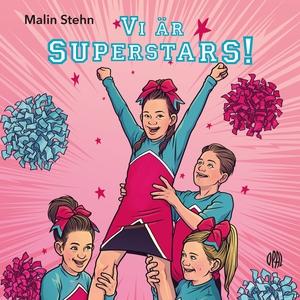 Vi är Superstars! (ljudbok) av Malin Stehn