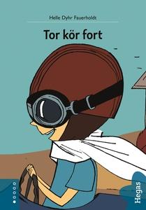 Tor kör fort (e-bok) av Helle Dyhr Fauerholdt