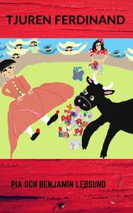 Tjuren Ferdinand (e-bok) av Pia Lebsund