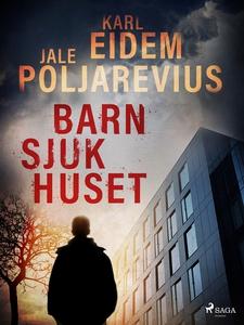 Barnsjukhuset (e-bok) av Karl Eidem, Jale Polja