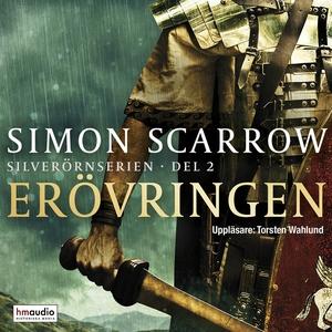 Erövringen (ljudbok) av Simon Scarrow