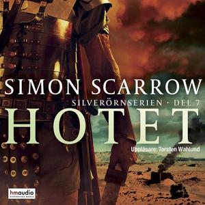 Hotet (ljudbok) av Simon Scarrow
