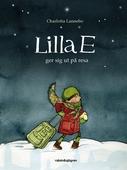 Lilla E ger sig ut på resa