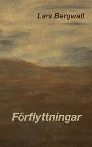 Förflyttningar (e-bok) av Lars Bergwall