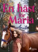 En häst för Maria