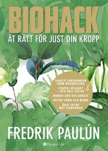 Biohack - ät rätt för just din kropp (e-bok) av