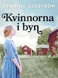 Kvinnorna i byn (e-bok) av Henning Sjöström