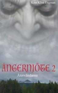 Ångernjöte 2: Återvändarna (e-bok) av Kent Klin
