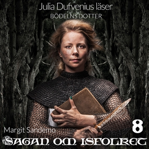 Bödelns dotter (ljudbok) av Margit Sandemo