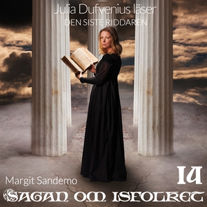 Den siste riddaren (ljudbok) av Margit Sandemo