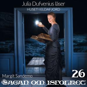 Huset i Eldafjord (ljudbok) av Margit Sandemo