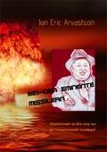 Bim-Den Eminente Missilern: Omskolningen av Bim Jong-sus på fiskepensionatet Gäddgapet