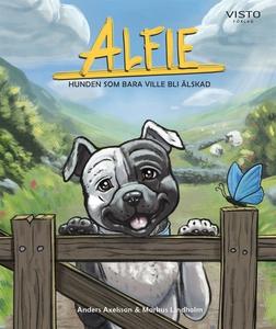 Alfie : hunden som bara ville bli älskad (e-bok