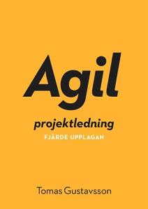 Agil projektledning (e-bok) av Tomas Gustavsson