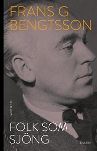 Folk som sjöng (e-bok) av Frans G. Bengtsson