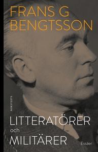 Litteratörer och militärer (e-bok) av Frans G.