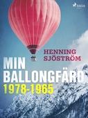 Min ballongfärd 1978-1965